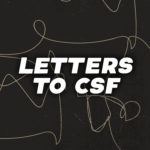 Letters to CSF